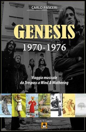 genesis-1970-1976-viaggio-musicale-da-trespass-a-wind-wuthering-9786050427523